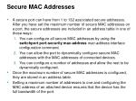 secure mac addresses