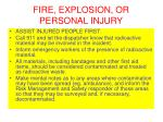 fire explosion or personal injury