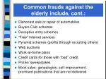 common frauds against the elderly include cont