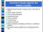 common frauds against the elderly include