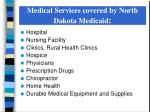 medical services covered by north dakota medicaid
