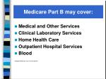 medicare part b may cover
