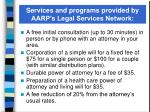 services and programs provided by aarp s legal services network