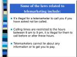 some of the laws related to telemarketing include