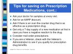 tips for saving on prescription medications cont