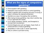 what are the signs of compulsive gambling