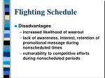 flighting schedule