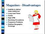 magazines disadvantages
