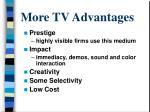 more tv advantages