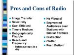 pros and cons of radio