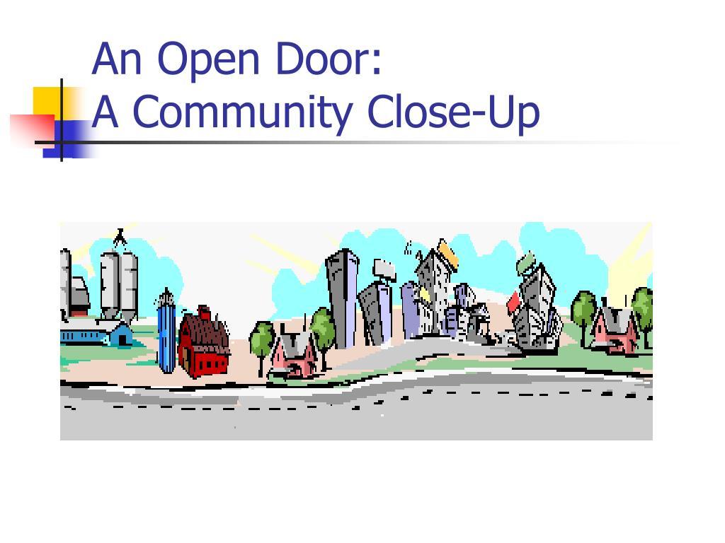 an open door a community close up l.