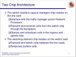 two chip architecture
