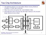 two chip architecture4