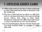 2 offline debit card