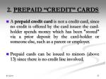 2 prepaid credit cards