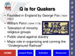 q is for quakers