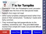 t is for turnpike