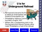 u is for underground railroad