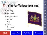 y is for yellow and blue
