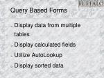 query based forms