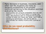 why do we need probability distributions