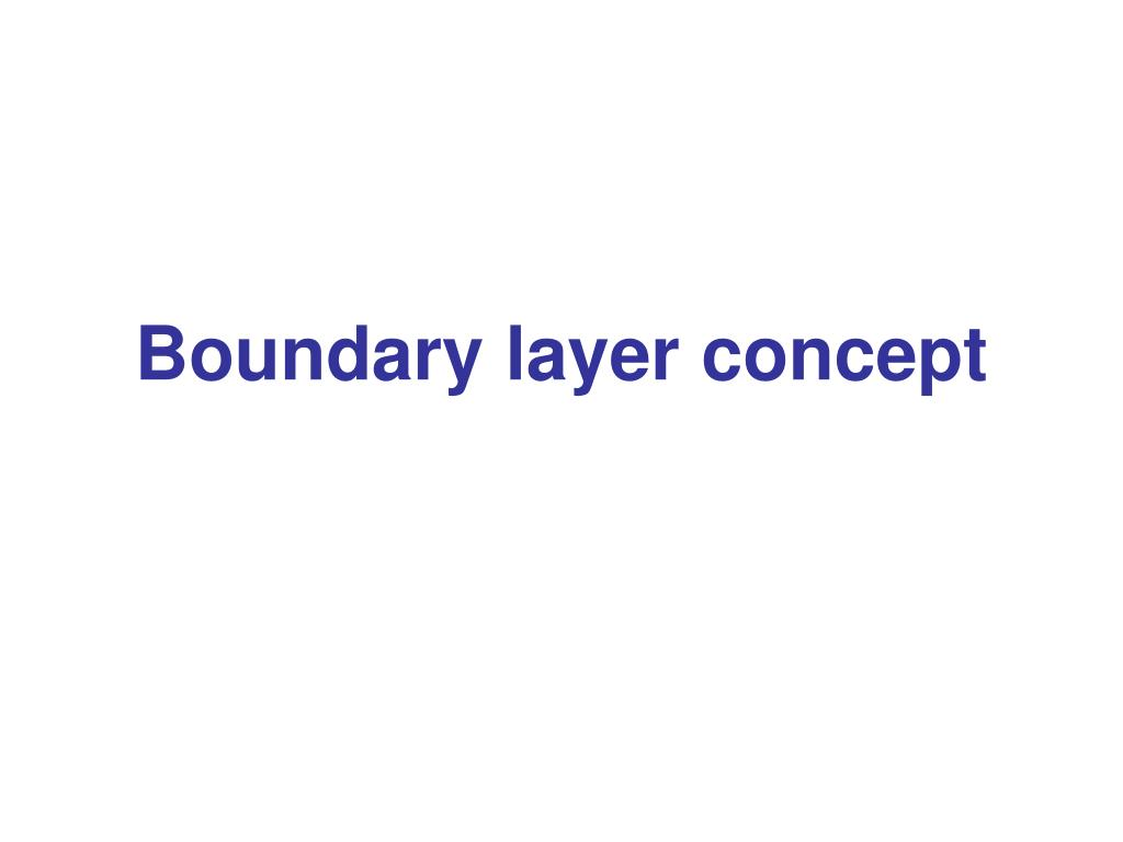 boundary layer concept l.