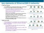 key elements of ethernet 802 3 networks4