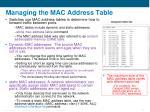 managing the mac address table