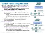switch forwarding methods