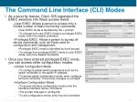 the command line interface cli modes