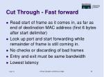 cut through fast forward