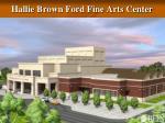 hallie brown ford fine arts center