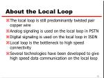 about the local loop