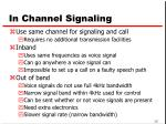 in channel signaling