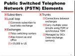 public switched telephone network pstn elements