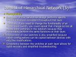 benefit of hierarchical network 5