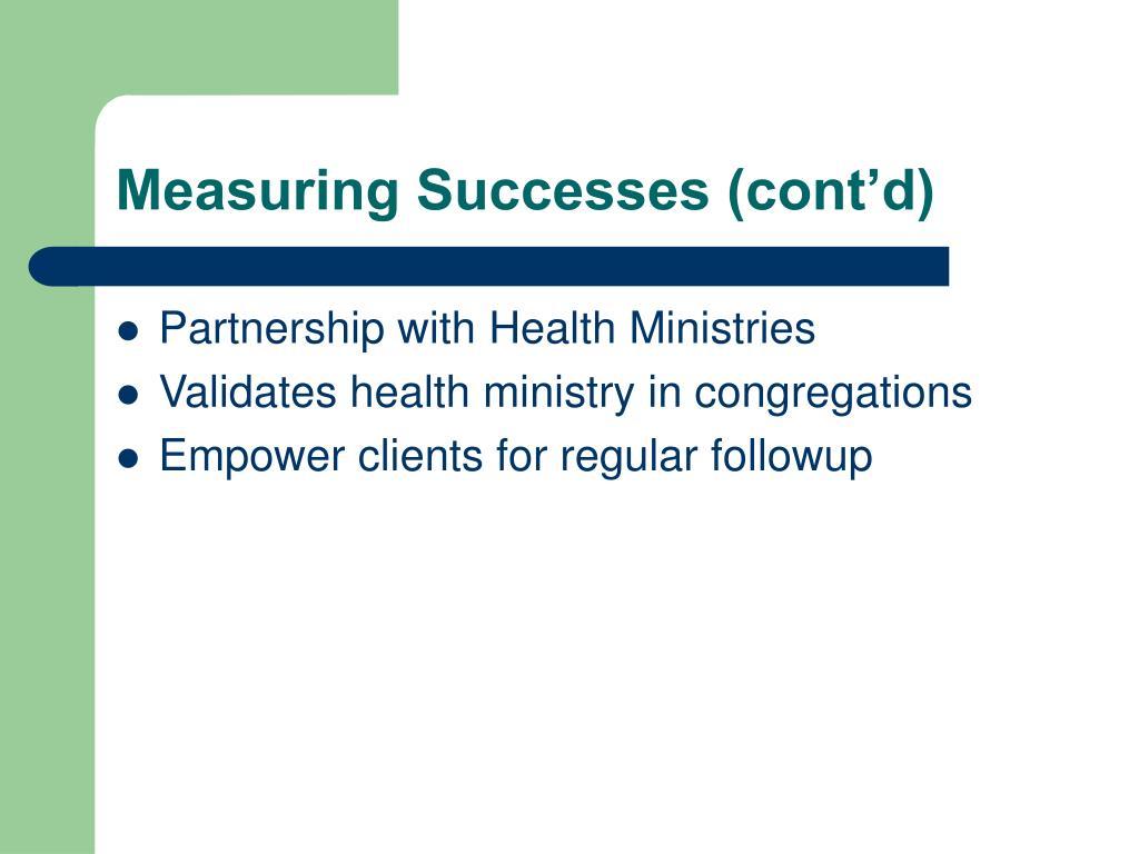 Measuring Successes (cont'd)