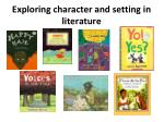 exploring character and setting in literature