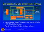 error detection low cost domain specific technique