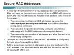 secure mac addresses