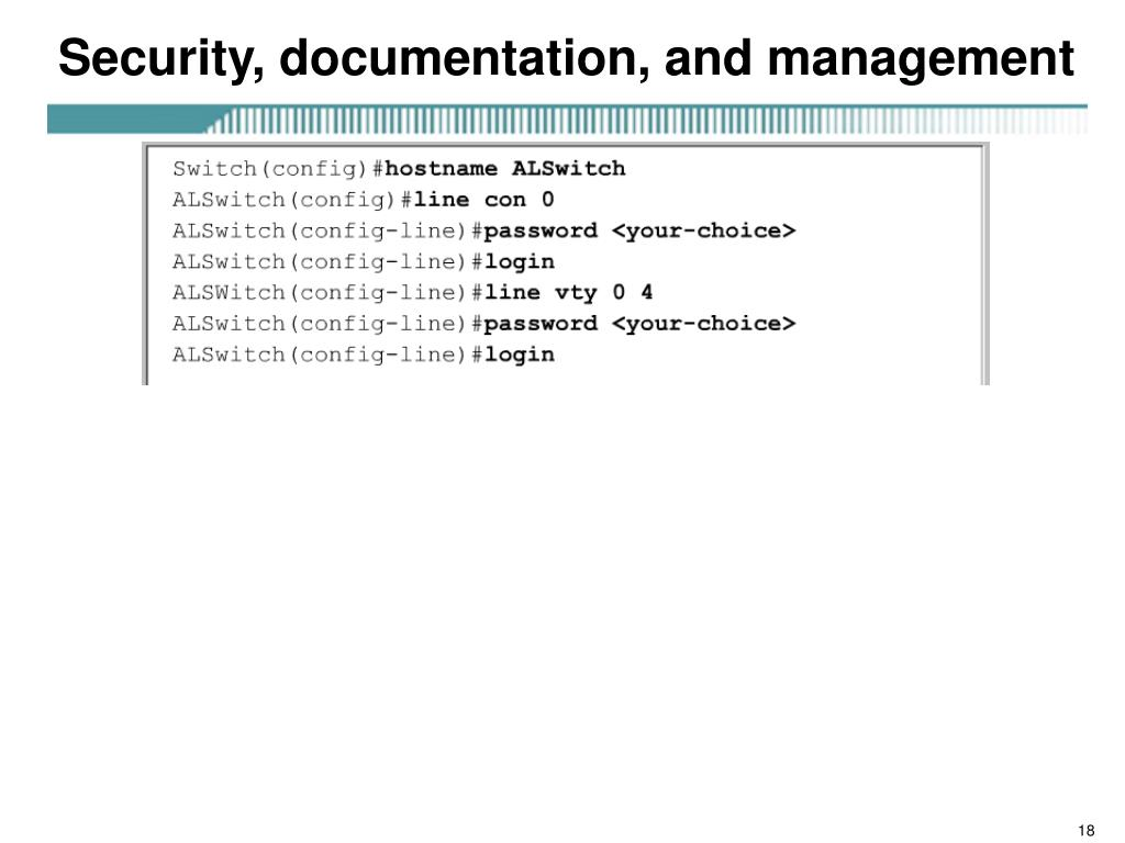 Security, documentation, and management