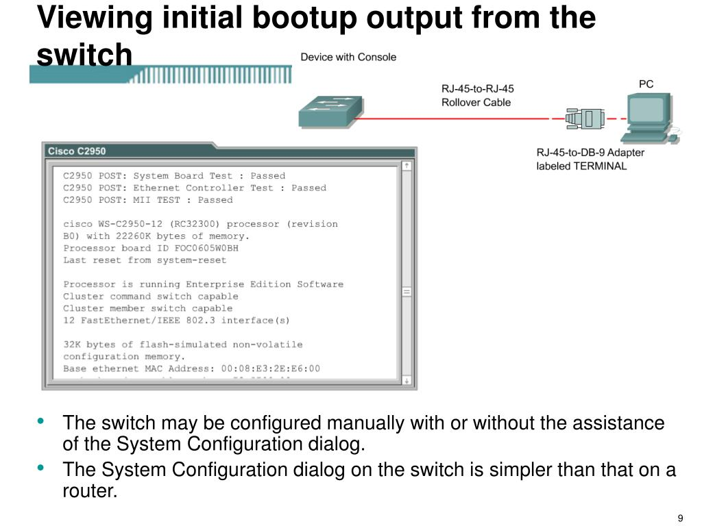 Viewing initial bootup output from the switch