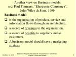 another view on business models src paul timmers electronic commerce john wiley sons 1999