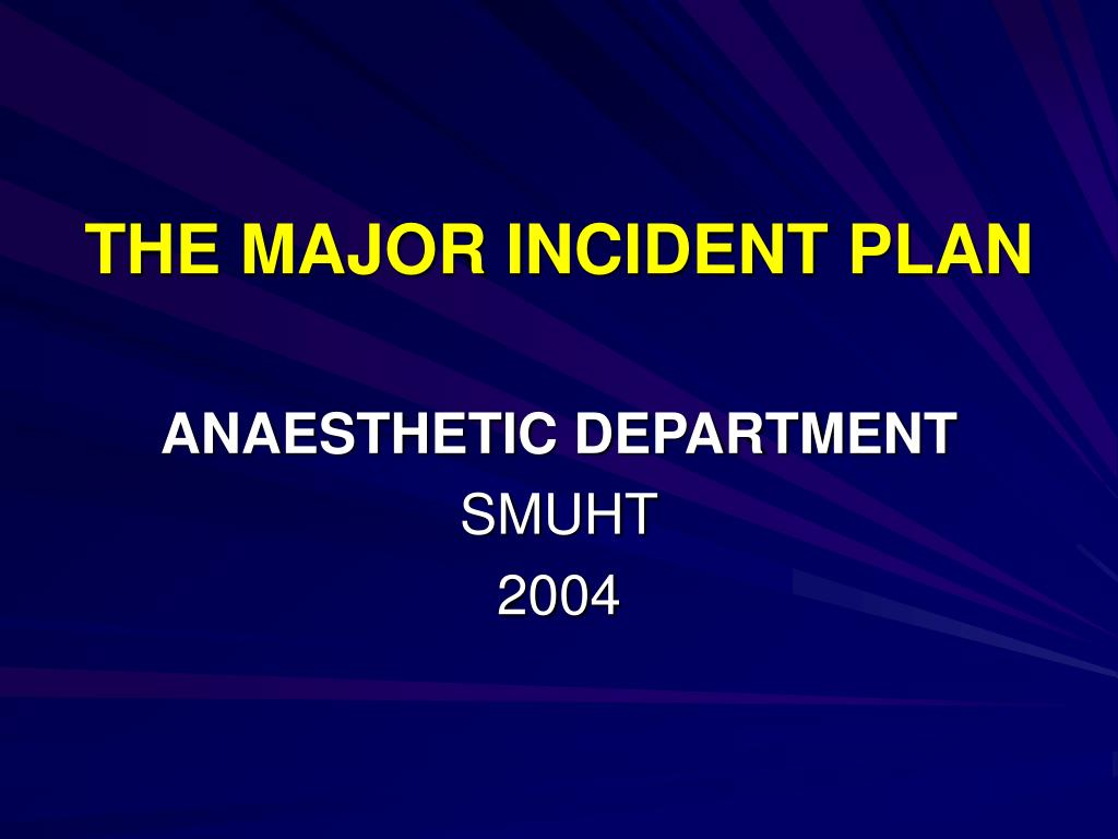 the major incident plan l.