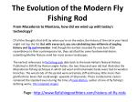 the evolution of the modern fly fishing rod