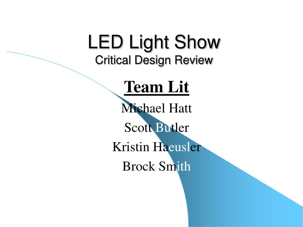led light show critical design review l.