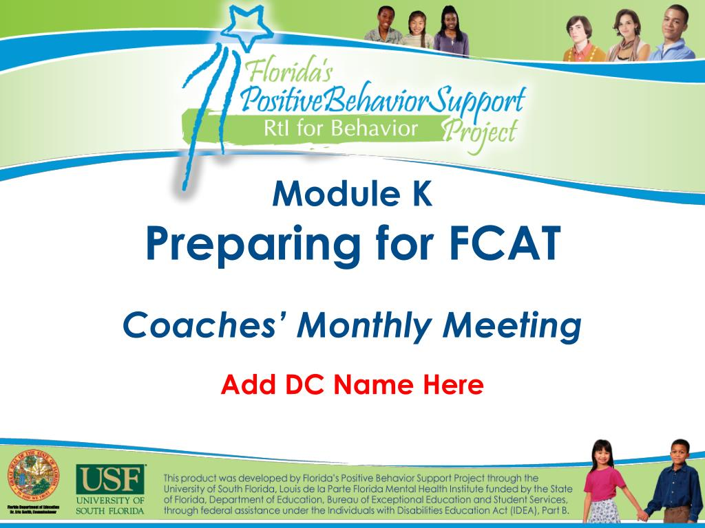 module k preparing for fcat coaches monthly meeting l.