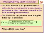 the geometric mean continued