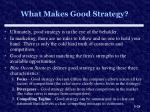 what makes good strategy