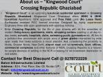 about us kingwood court crossing republic ghaziabad